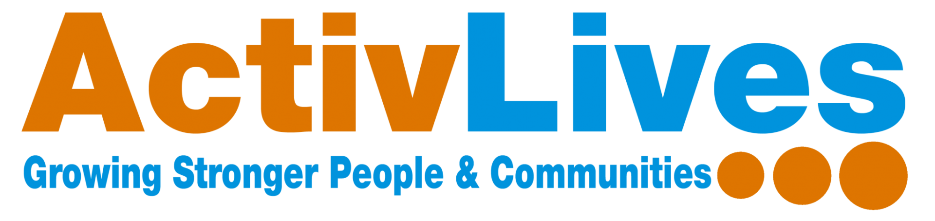 ActiveLives Growing Stronger People & Communities